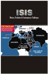 ISIS: History, Evolution & Contemporary Challenges