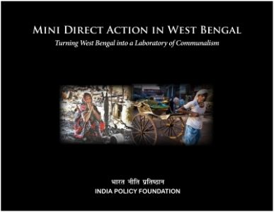 Mini Direct Action in West Bengal: Turning West Bengal into Laboratory of Communalism