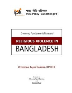 Growing Fundamentalism and Religious Violence in Bangladesh