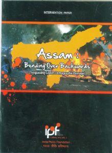 Assam: Bending Over Backwards: Trespassing Causes Demographic Damage