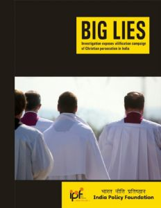 Big Lies: Investigation Exposes Vilification Campaign of Christian Persecution in India