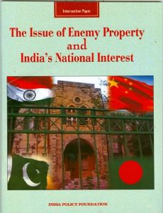 The Issue of Enemy Property and India's National Interest