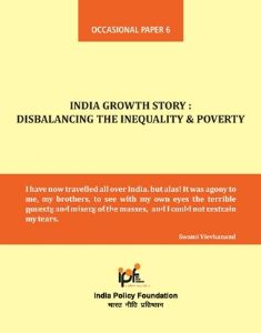 India Growth Story : Disbalancing the Inequality & Poverty
