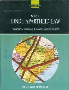 NAC's Hindu  Apartheid Law (Prevention of Communal & Targeted Violence Bill-2011)