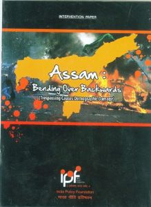 Assam: Bending Over Backwards (Trespassing Causes Demographic Damage)