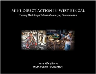Mini Direct Action in West Bengal (Turning West Bengal  into a Laboratory of Communalism)