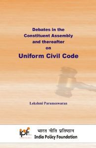 Debates in the Constituent Assembly and thereafter on Uniform Civil Code