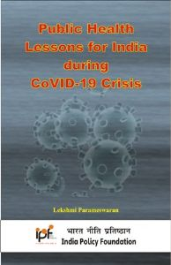 Public Health Lessons for India during CoVID-19 Crisis