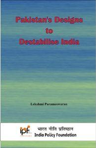 Pakistan's Designs to Destabilise India