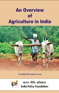 An Overview of Agriculture in India