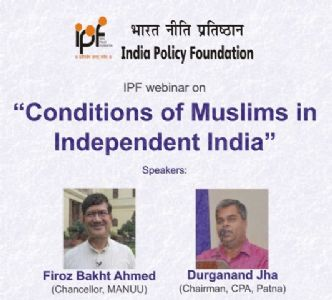 IPF WEBINAR ON CONDITION OF MUSLIMS IN INDEPENDENT INDIA